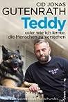 Teddy oder wie ich lernte, die Menschen zu verstehen by Cid Jonas Gutenrath