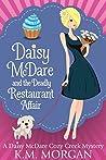 Daisy McDare and the Deadly Restaurant Affair (Daisy McDare #6)