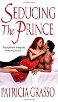Seducing the Prince (The Kazanovs, #3)