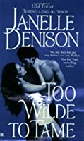 Too Wilde to Tame (Wilde Series, #3)