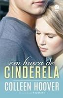 Em Busca de Cinderela (Hopeless, #2.5)