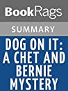 Dog on It: A Chet and Bernie Mystery by Spencer Quinn l Summary & Study Guide