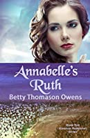Annabelle's Ruth (The Kinsman Redeemer #1)