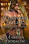 Forever's Fight (Forever Creek Shifters Book 1)