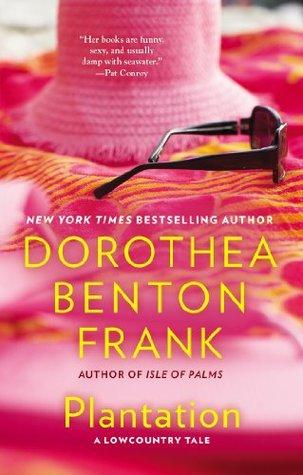 Plantation Lowcountry Tales 2 By Dorothea Benton Frank