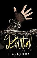 Brutal (The Fatal Series Book 2)