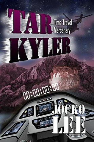 Tar Kyler: Time Traveling Mercenary