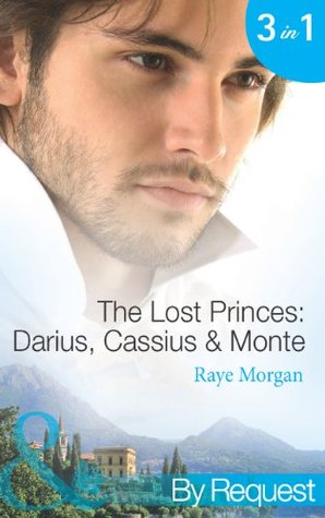 The Lost Princes: Darius, Cassius & Monte