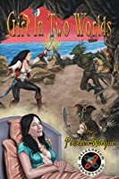 Girl in Two Worlds: Illustrated Ebook