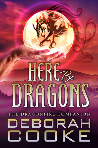 Here Be Dragons: The Dragonfire Companion (Dragonfire)