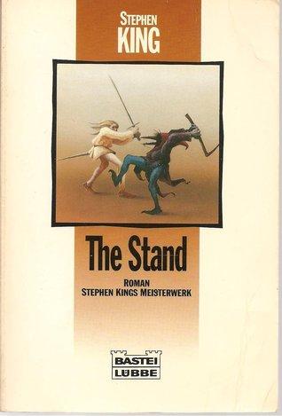 Stephen King The Stand - Das Letzte Gefecht