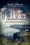 The Bridge at Chappaquiddick