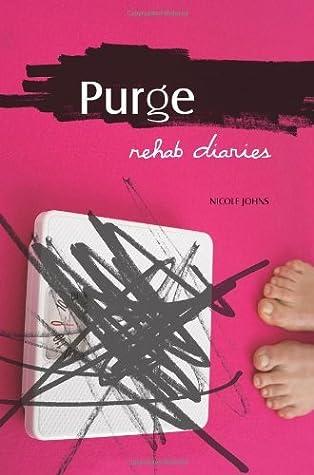 Purge: Rehab Diaries