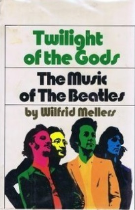 Twilight of the Gods. The Music of The Beatles. 1973. Cloth with dustjacket.