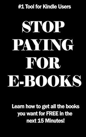 STOP PAYING FOR EBOOKS: The SECRET to getting Free Books on your Kindle