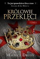Królowie przeklęci. Tom I (Królowie przeklęci, #1-3)