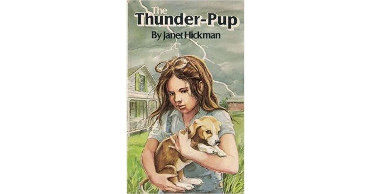The Thunder Pup By Janet Hickman