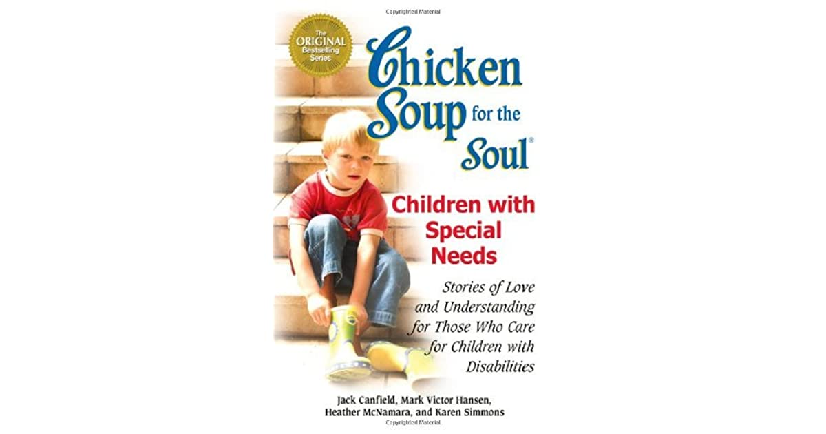 Chicken Soup Quotes: Chicken Soup For The Soul: Children With Special Needs