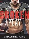Broken Play (Birmingham Rebels, #1)