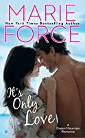 It's Only Love (Green Mountain #5)
