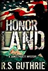 Honor Land (James Pruett Mystery #3)