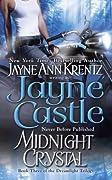 Midnight Crystal (Ghost Hunters, #7; Arcane Society #9; Dreamlight Trilogy #3)
