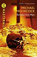 Behold the Man (Novella Version)