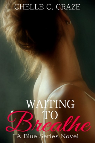 Waiting to Breathe (The Blue Series #2)
