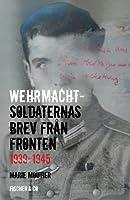 Wehrmachtsoldaternas brev från fronten 1939-1945