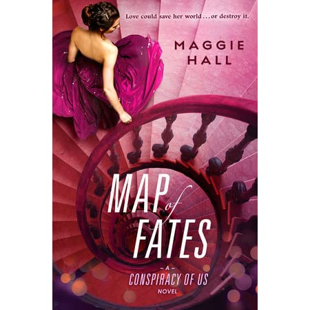 Map Of Fates The Conspiracy Of Us 2 By Maggie Hall