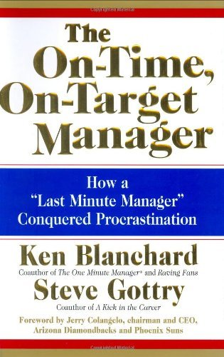 The-On-Time-On-Target-Manager-How-a-Last-Minute-Manager-Conquered-Procrastination