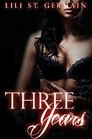 Three Years (Gypsy Brothers, #5)