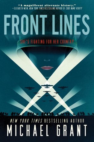 Front Lines (Front Lines, #1) by Michael Grant