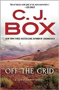 Off The Grid (Joe Pickett, #16)