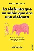La elefanta que no sabía que era una elefanta