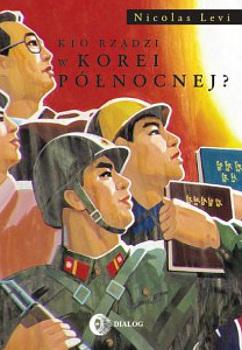 Kto rządzi w Korei Północnej