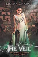 The Veil (Fianna Trilogy Book 3)