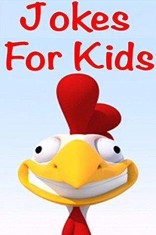 Books For Kids: Jokes For Kids: Funny Jokes For Kids (Jokes For Kids - Jokes For Kids Book - Kids Joke Book - Jokes For Kids Free - Children's Books - Kids Books)