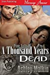 A Thousand Years Dead (Pine Falls, #1)