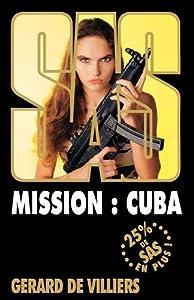 SAS 159 Mission : Cuba