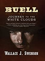 Buell: Journey to the White Clouds