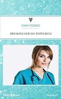 Breaking Her No-Dates Rule (Single, Free & Fabulous in Sydney Book 3)