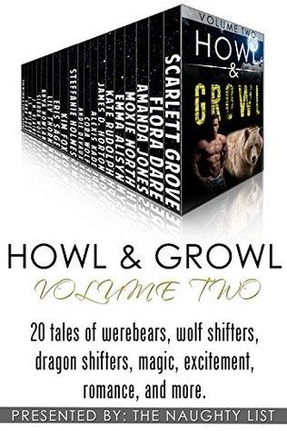 Howl & Growl (Volume Two)