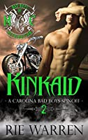 Kinkaid (Bad Boys of Retribution MC, #2)