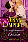 Three Proposals and a Scandal by Anna Campbell