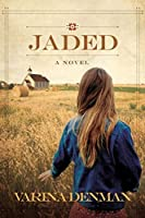 Jaded (Mended Hearts #1)