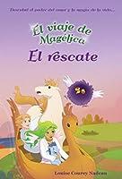 El viaje de Magelica: El rescate