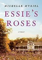 Essie's Roses