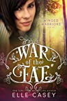 Winged Warriors (War of the Fae, #10)