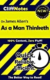 As A Man Thinketh by James Allen | Key Points by CliffNotes